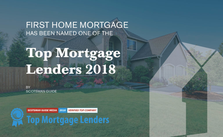 Scotsman Guide Names First Home Mortgage Top Mortgage Lender 2018