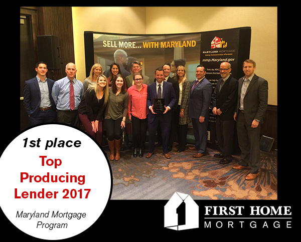 First Home Receives First Place Top Producing Lender 2017 Award by the Maryland Department of Housing and Community Development
